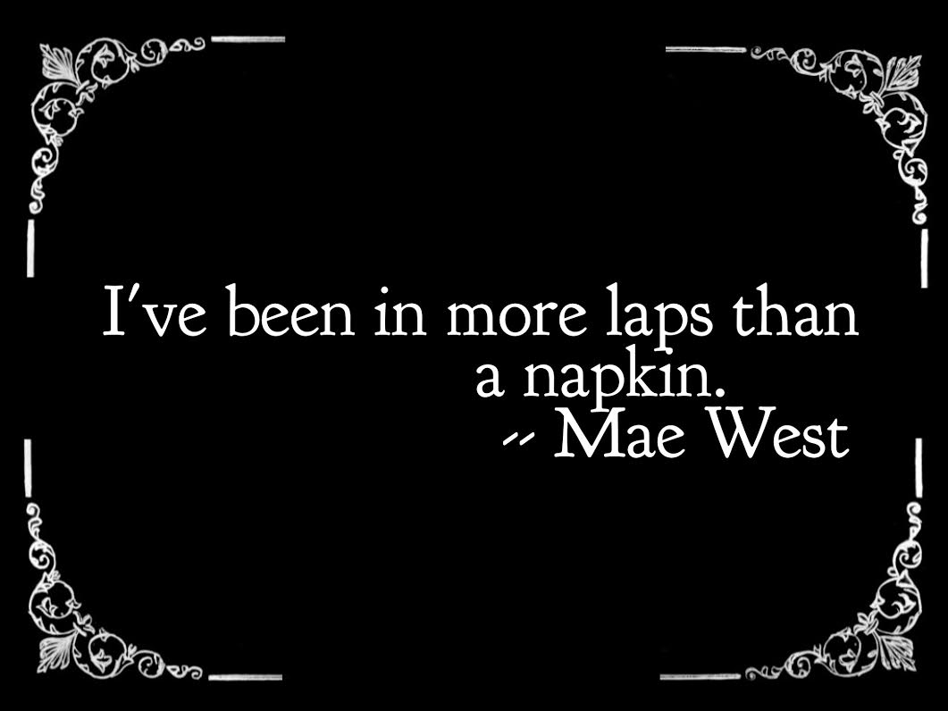 Mae Classic Hollywood quotes