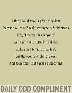 Free pie president daily odd compliment